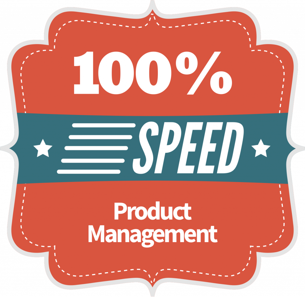 Product Management Speed